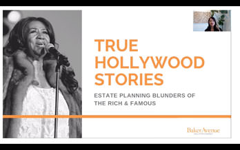 Estate Planning Blunders of the Rich & Famous