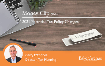 5 Potential Tax Policy Changes 2021