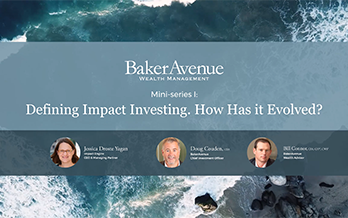 Defining Impact Investing. How Has it Evolved?